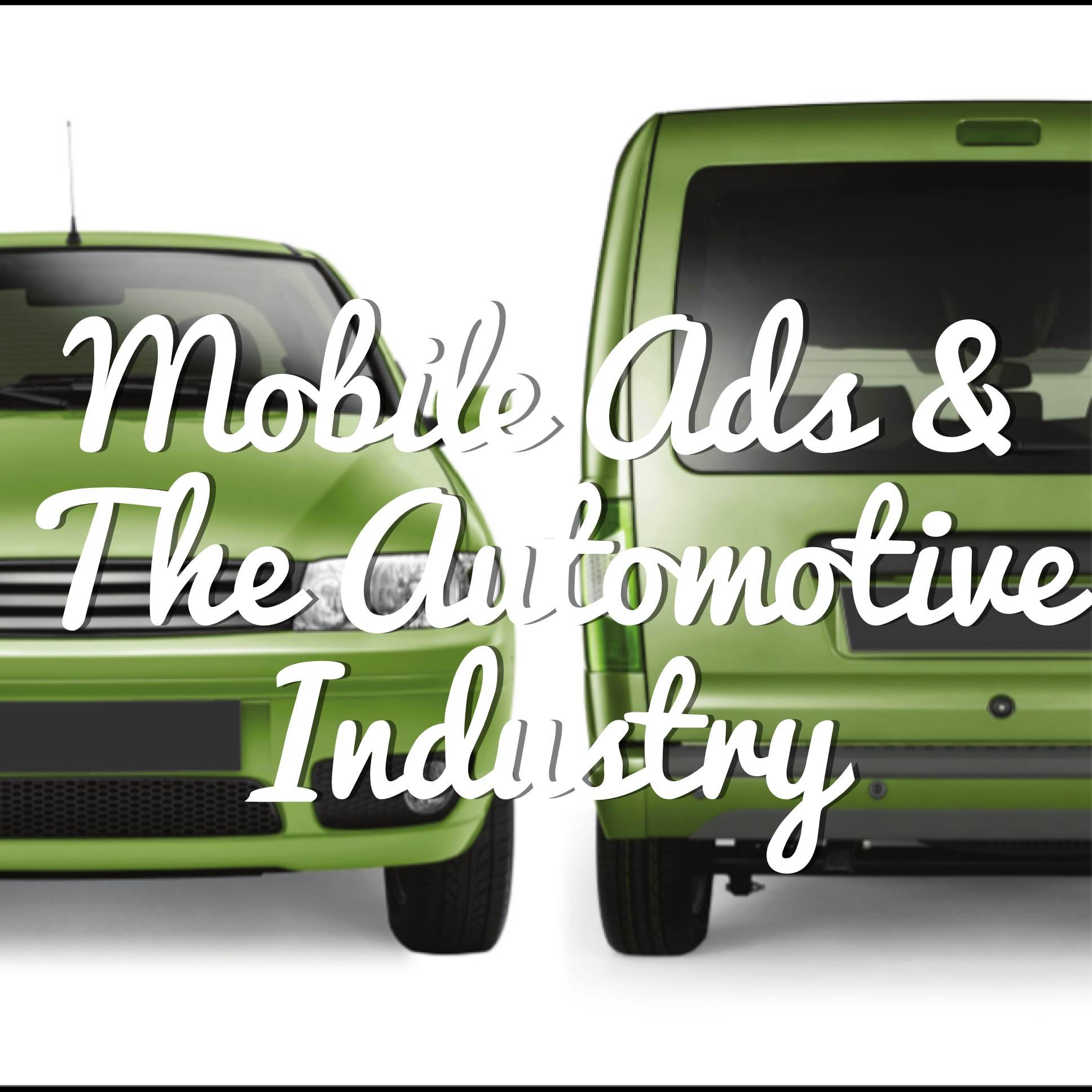 mobile ads - automotive industry