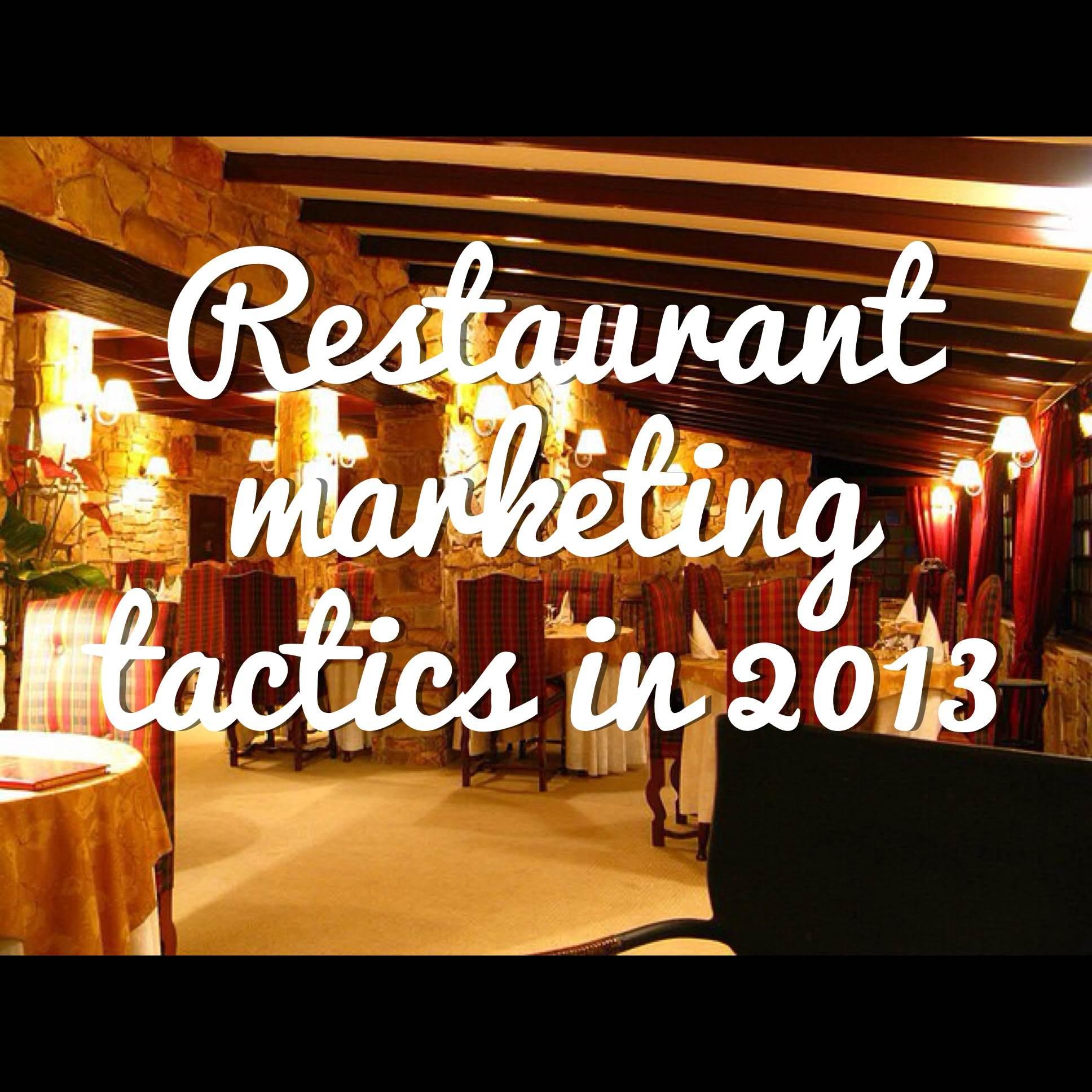 restaurant marketing tactics-2013